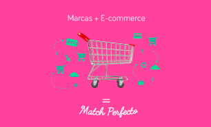 "5 razones para que tu marca haga ""match"" con un e-commerce"